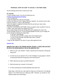 TECHNICAL NOTE ON HOW TO UPLOAD A YOUTUBE VIDEO On