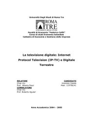 La televisione digitale: Internet Protocol Television (IP-TV)
