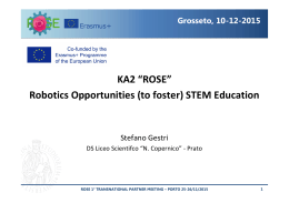 "KA2 ""ROSE"" Robotics Opportunities (to foster) STEM Education"