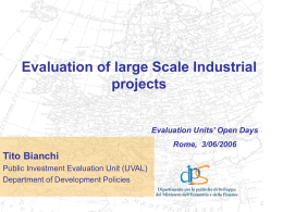 Evaluation of large Scale Industrial projects Tito Bianchi