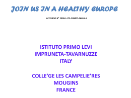 join us in a healthy europe accordo n° 2009-1-it2-com07-06016