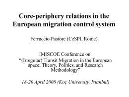 Core-periphery relations in the European migration control
