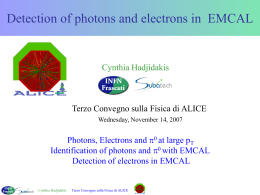 Detection of photons and electrons in EMCal