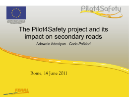 impact on secondary roads - Pilot4Safety