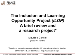 The Inclusion and Learning Opportunity Project