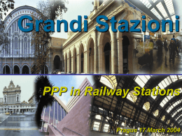 Grandi Stazioni PPP in Railway Stations Prague 17 March 2004