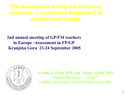 The supervision during the formative moments: a