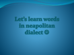 Let*s learn words in neapolitan dialect *