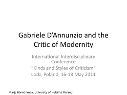 Gabriele D*Annunzio and the Critic of Modernity
