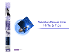 Hints & Tips WebSphere Message Broker