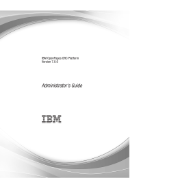 IBM OpenPages GRC Platform Version 7.0.0: Administrator s Guide
