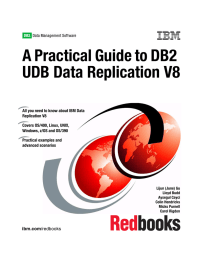 A Practical Guide to DB2 UDB Data Replication V8 Front cover