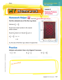 Homework Helper Lesson 2 Estimate Products of Fractions