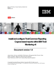 Install and configure Tivoli Common Reporting Cognos-based reports within IBM Tivoli