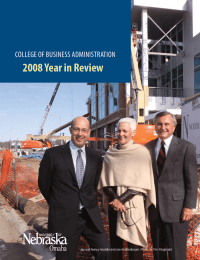 2008 Year in Review College of Business AdministrAtion