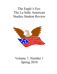 The Eagle's Eye:  The La Salle American  Studies Student Review  Volume 7, Number 1