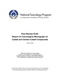 Peer-Review Draft: Report on Carcinogens Monograph on Cobalt and Certain Cobalt Compounds