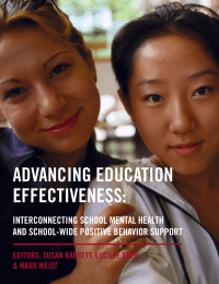 ADVANCING EDUCATION EFFECTIVENESS: INTERCONNECTING SCHOOL MENTAL HEALTH AND SCHOOL-WIDE POSITIVE BEHAVIOR SUPPORT