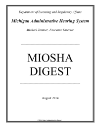 MIOSHA DIGEST Michigan Administrative Hearing System Department of Licensing and Regulatory Affairs