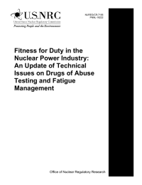 Fitness for Duty in the Nuclear Power Industry: An Update of Technical