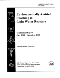 Environmentally  Assisted Cracking  in Light Water Reactors Semiannual  Report