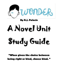 "A Novel Unit Study Guide ""When given the choice between"