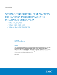 STORAGE CONFIGURATION BEST PRACTICES FOR SAP HANA TAILORED DATA CENTER EMC Solutions