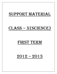 SUPPORT MATERIAL  CLASS – X(science) FIRST TERM