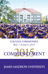 2015 COMMENCEMENT COLLEGE CEREMONIES May 7, 8 and 9, 2015