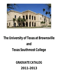 The University of Texas at Brownsville and Texas Southmost College