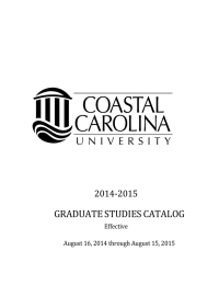 GRADUATE STUDIES CATALOG 2014-2015 Effective August 16, 2014 through August 15, 2015