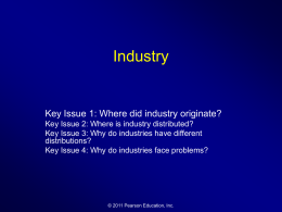 Industry Key Issue 1: Where did industry originate?