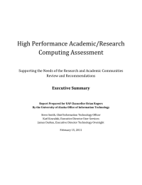 High Performance Academic/Research Computing Assessment Executive Summary