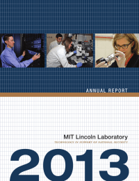 2013 MIT Lincoln Laboratory TECHNOLOGY IN SUPPORT OF NATIONAL SECURITY