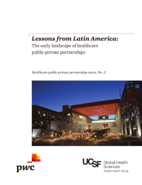 Lessons from Latin America: The early landscape of healthcare public-private partnerships