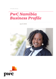 PwC Namibia Business Profile April 2016 www.pwc.com.na