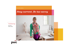 Stay current. Be tax savvy TaXavvy www.pwc.com/my Jan 2012