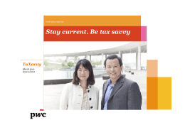 Stay current. Be tax savvy TaXavvy www.pwc.com/my March 2012