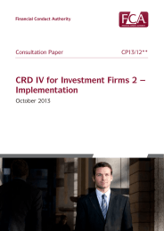 CRD IV for Investment Firms 2 – Implementation October 2013 CP13/12**