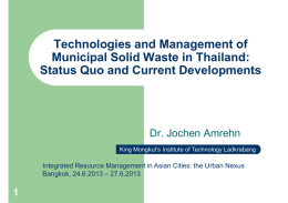 Technologies and Management of Municipal Solid Waste in Thailand: