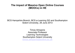 The impact of Massive Open Online Courses (MOOCs) in HE