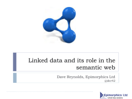 Linked data and its role in the semantic web @der42