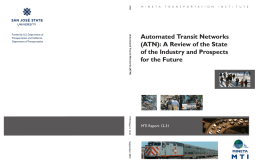 Automated Transit Networks (ATN): A Review of the State for the Future